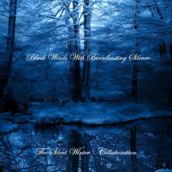 Black Winds With Broadcasting Silence - The Silent Winter cover art