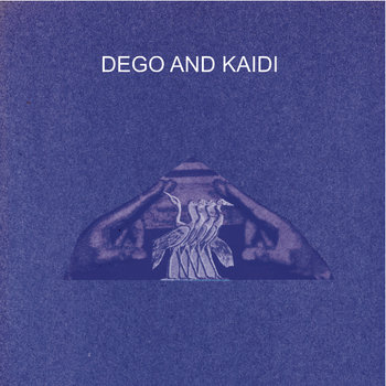Dego & Kaidi EP cover art