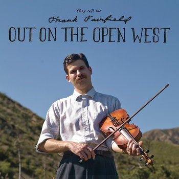 Out On The Open West cover art