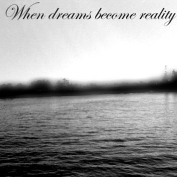When Dreams Become Reality cover art