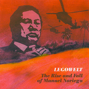 (Strange Life SLR022) The Rise And Fall Of Manuel Noriega (2008) cover art