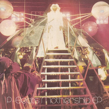 P-Beats Mothership EP cover art