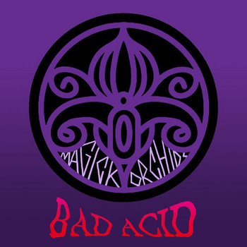 Bad Acid cover art