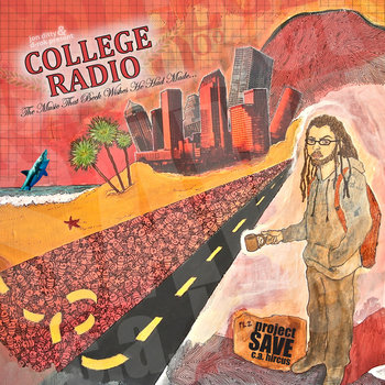 College Radio: The Music That Beck Wishes He Had Made cover art
