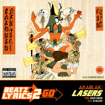 Arablak - Lasers (prod Shade Cobain) [Beatz & Lyrics 2 Go Vol 2] cover art