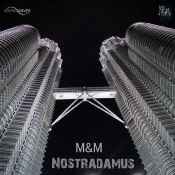 M&M - Nostradamus (Orginal Mix) cover art
