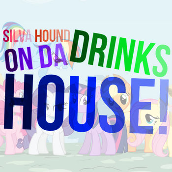 Drinks On Da House! cover art