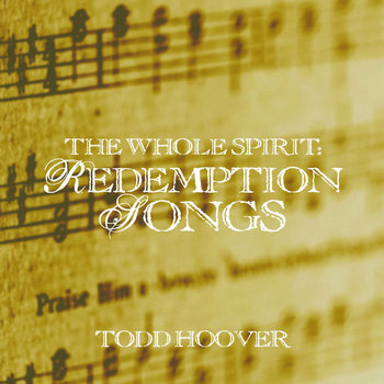 The Whole Spirit: Redemption Songs cover art
