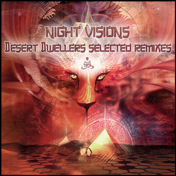 Night Visions: Desert Dwellers Selected Remixes cover art