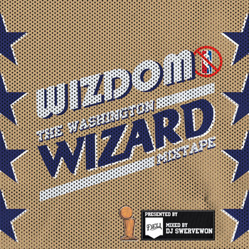 The Washington Wizard Mixtape cover art