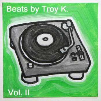 Beats by Troy K. Vol. II cover art