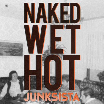 Naked Wet Hot cover art