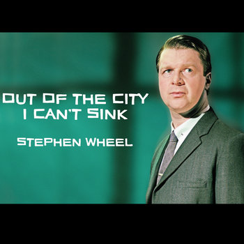 Out Of The City I Can't Sink (album) cover art