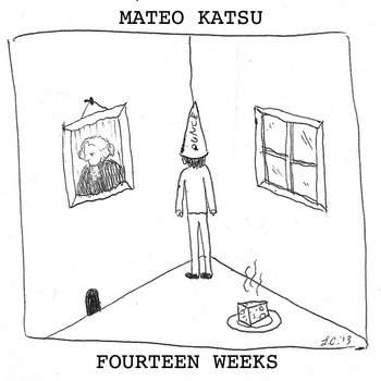 Fourteen Weeks cover art