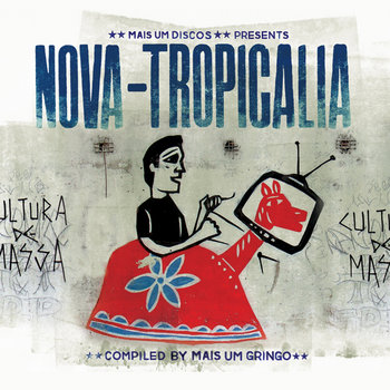 Mais Um Discos presents Nova-tropicalia cover art