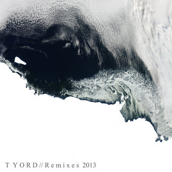 Tyord // Remixes 2013 cover art