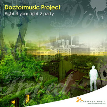 Doctormusic Project - Fight 4 your right 2 party cover art