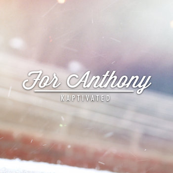 For Anthony (2.16.14) cover art