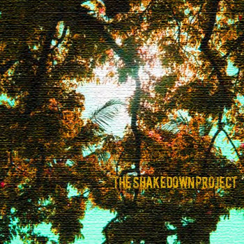 The Shakedown Project EP cover art