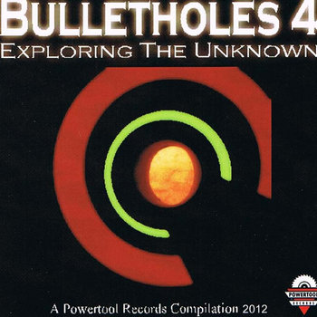 V.A.- Bulletholes 4- Exploring the Unknown (2012) cover art