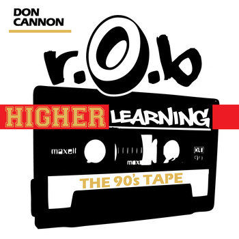 Higher Learning: The 90's Tape cover art