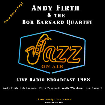 "Andy Firth & The Bob Barnard Quartet-""JAZZ ON AIR"" cover art"