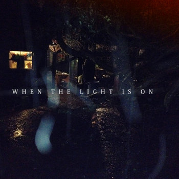 When the light is on cover art