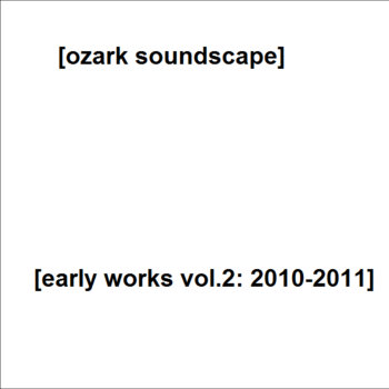 Early Works Vol.2: 2010-2011 cover art
