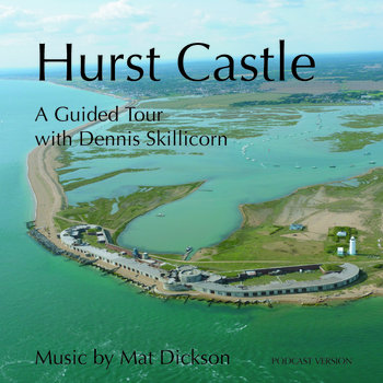 Hurst Castle  a guided tour cover art