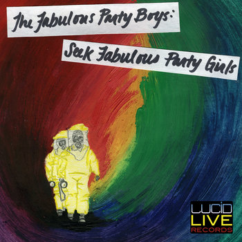 Fabulous Party Boys: Seek Fabulous Party Girls cover art