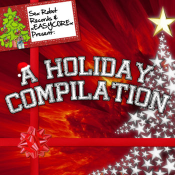 xEASYCOREx Presents:  A Holiday Compilation cover art