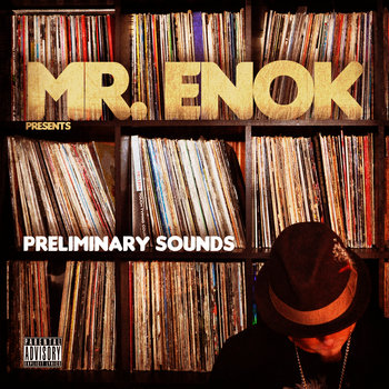 Mr. Enok presents Preliminary Sounds cover art