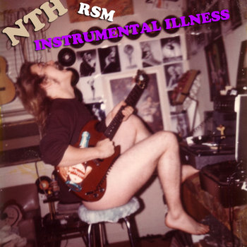 NTH: Instrumental Illness cover art