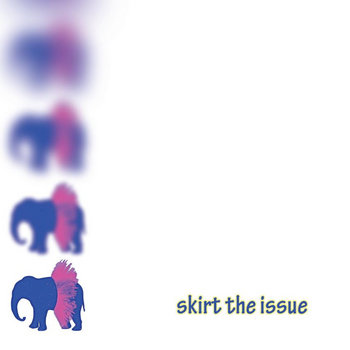 Skirt the Issue LP cover art