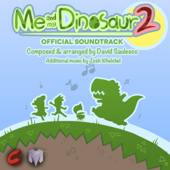 Me and My Dinosaur 2 Official Soundtrack cover art