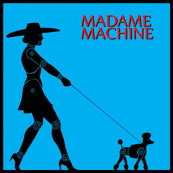 Madame Machine cover art