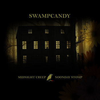 Midnight Creep/Noonday Stomp cover art