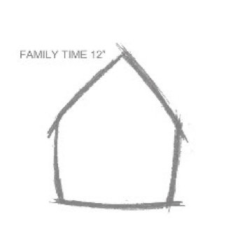 "Family Time 12"" Compilation cover art"