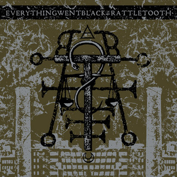 Rattletooth / Everything Went Black cover art