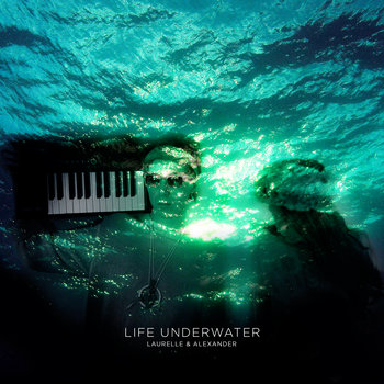 Life Underwater EP cover art