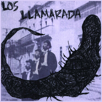 LOS LLAMARADA - Against The Day 7'' cover art
