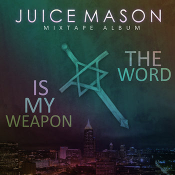 The Word Is My Weapon (mixtape) cover art