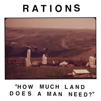 "How Much Land Does A Man Need? 7"" cover art"