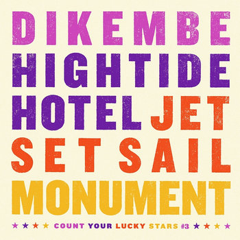 Dikembe / Hightide Hotel / Jet Set Sail / Monument (Fourway Split) cover art