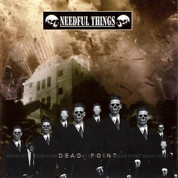 Needful Things - Dead Point (2005)