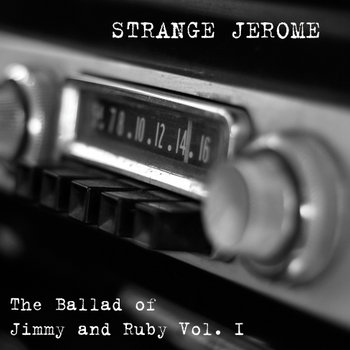 The Ballad of Jimmy and Ruby Vol. I cover art
