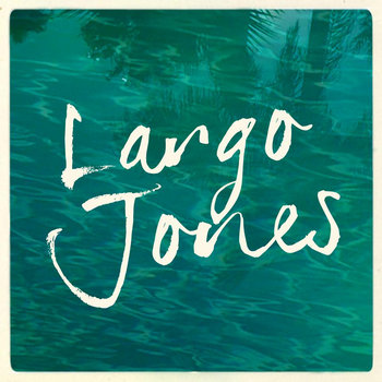 Largo Jones cover art