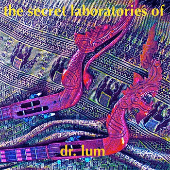 The Secret Laboratories of Dr Lum cover art