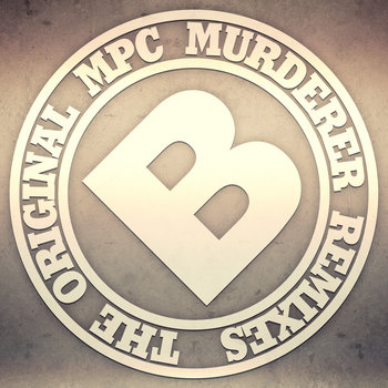 The Original MPC Murderer Remixes cover art