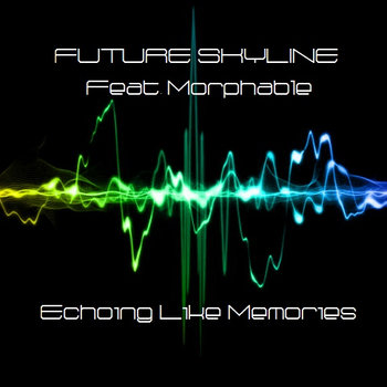Feat. Morphable - Echoing Like Memories cover art